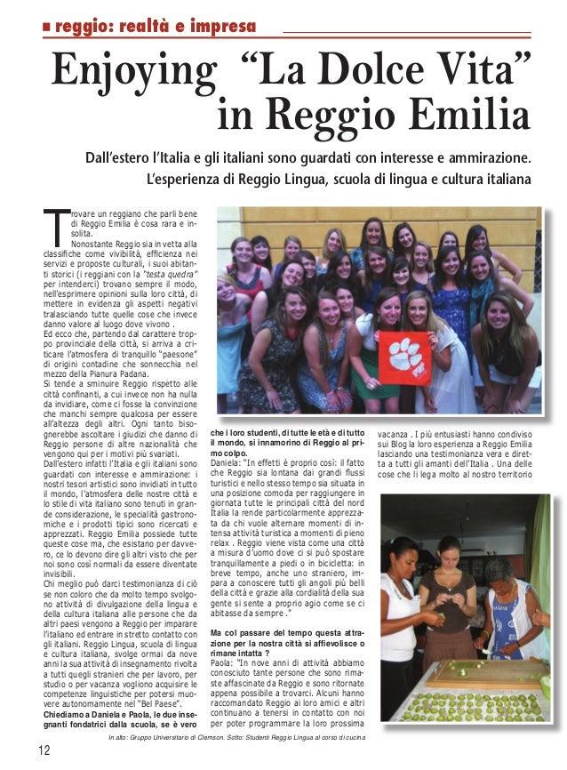 """n reggio:              realtà e impresa     Enjoying """"La Dolce Vita""""             in Reggio Emilia             Dall'estero ..."""