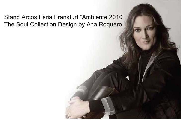 "Stand Arcos Feria Frankfurt ""Ambiente 2010"" The Soul Collection Design by Ana Roquero"