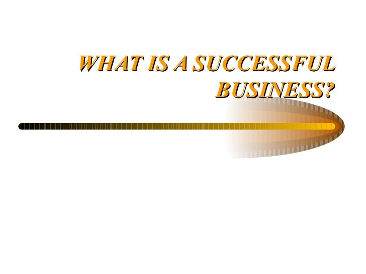 Standard Grade Business Management - What is a Successful Business?