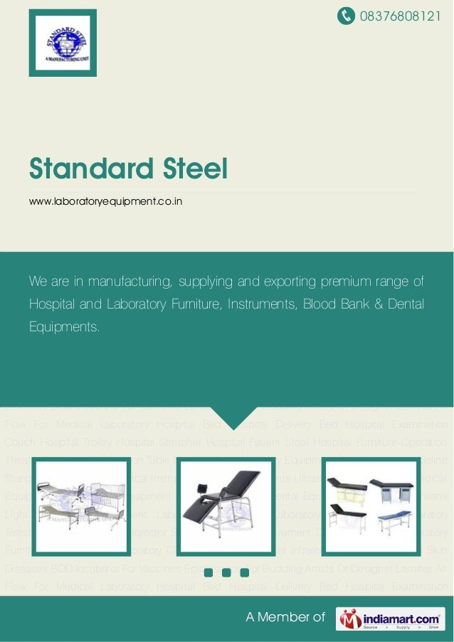 08376808121A Member ofStandard Steelwww.laboratoryequipment.co.inHospital Bed Hospital Delivery Bed Hospital Examination C...