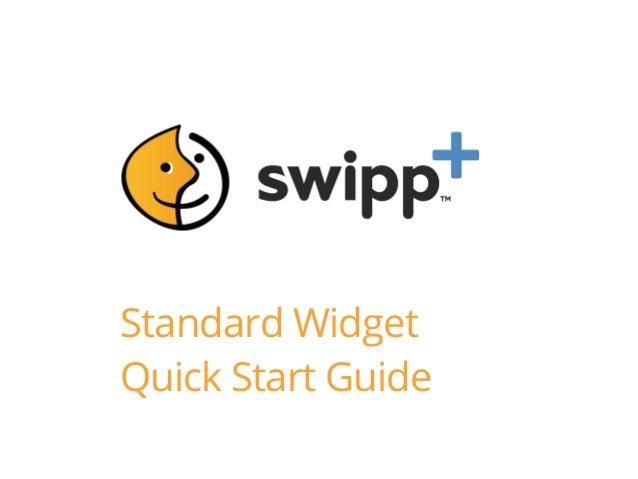 Standard Widget Quick Start Guide