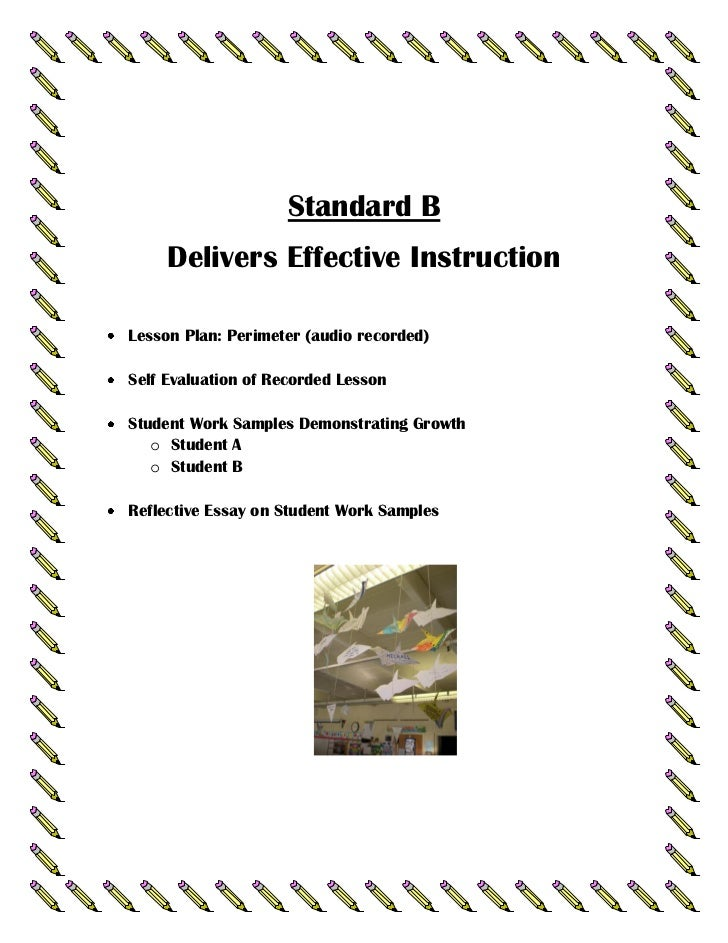Standard B     Delivers Effective InstructionLesson Plan: Perimeter (audio recorded)Self Evaluation of Recorded LessonStud...