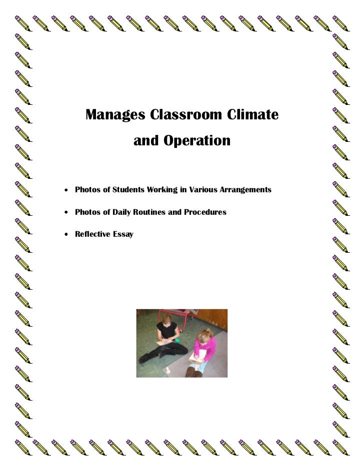 Manages Classroom Climate               and OperationPhotos of Students Working in Various ArrangementsPhotos of Daily Rou...