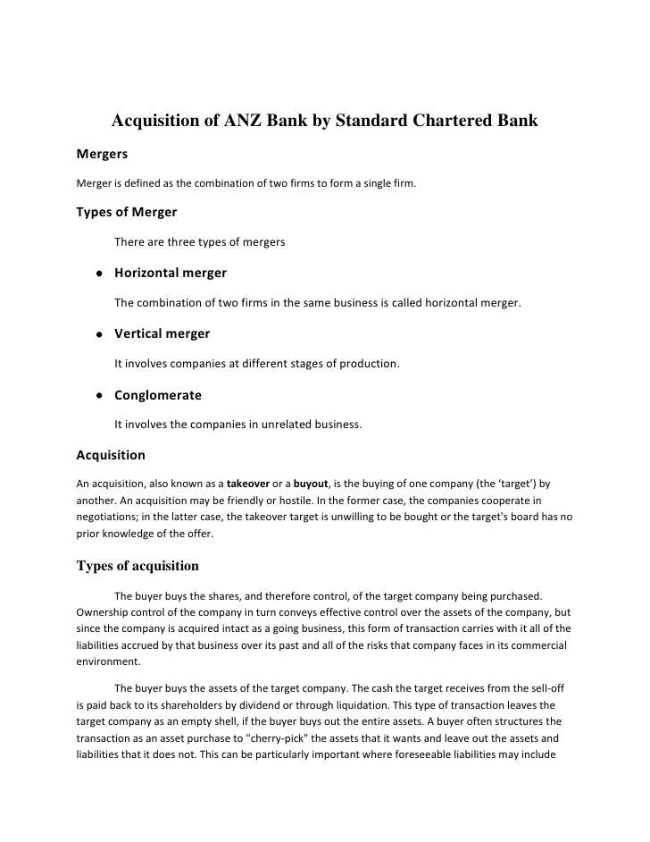 Acquisition of ANZ Bank by Standard Chartered Bank<br />Mergers<br />Merger is defined as the combination of two firms to ...