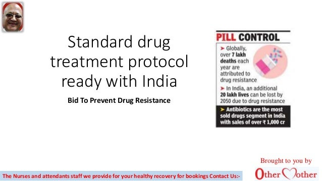 Standard drugtreatment protocolready with indiabid to prevent drug
