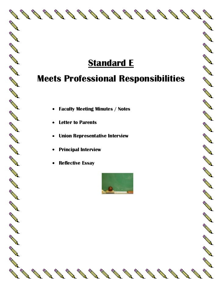 Standard EMeets Professional Responsibilities     Faculty Meeting Minutes / Notes     Letter to Parents     Union Represen...