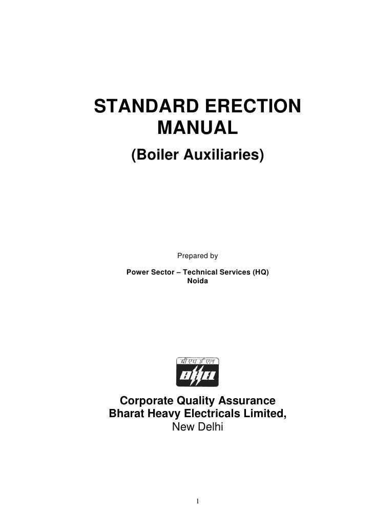STANDARD ERECTION     MANUAL     (Boiler Auxiliaries)                 Prepared by    Power Sector – Technical Services (HQ...