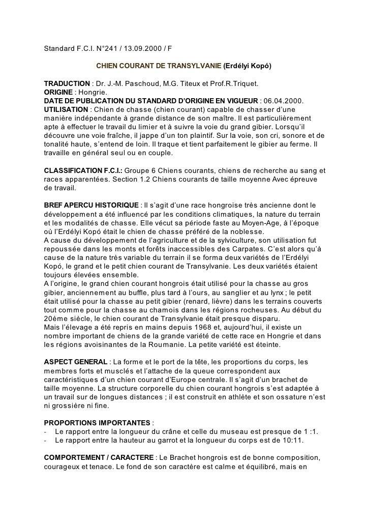 Standard F.C.I. N°241 / 13.09.2000 / F                CHIEN COURANT DE TRANSYLVANIE (Erdélyi Kopó)TRADUCTION : Dr. J.-M. P...