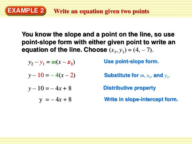 write an equation for the line One type of linear equation is the point slope form, which gives the slope of a line and the coordinates of a point on it the point slope form of a linear equation.