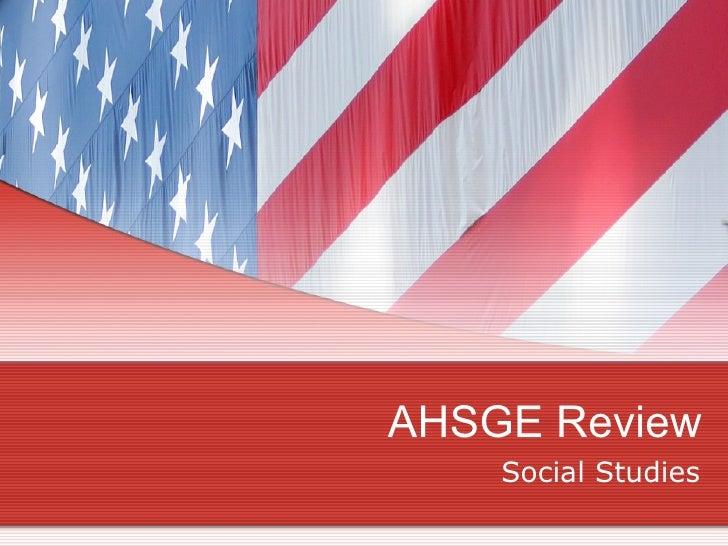 AHSGE Review Social Studies
