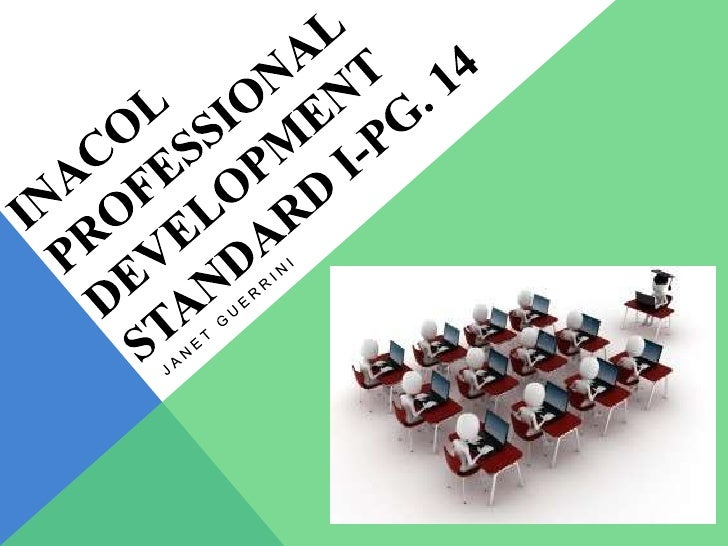 STRUCTURE OF PROFESSIONAL DEVELOPMENT-        MODULE FOR INACOL'S STANDARD I :           QUALITY ONLINE TEACHING: iNACOL ...