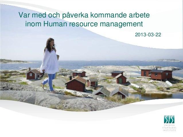 Standardisering inom HR - Var med och påverka!