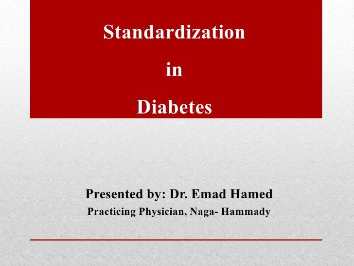Standardization in diabetes