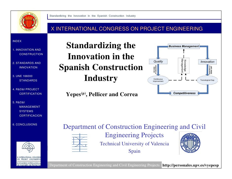Standardizing the Innovation in the Spanish Construction Industry                        X INTERNATIONAL CONGRESS ON PROJE...