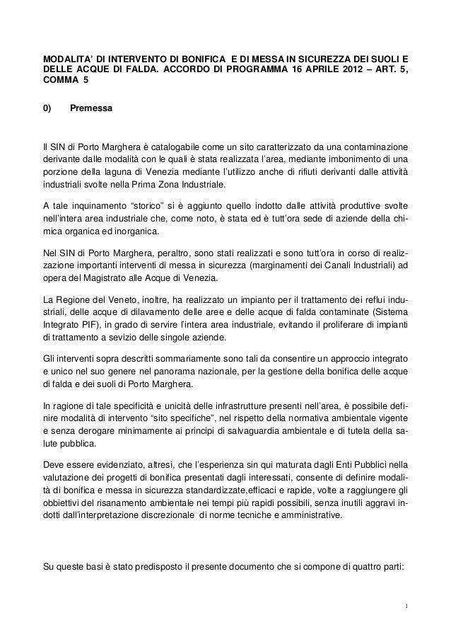 MODALITA' DI INTERVENTO DI BONIFICA E DI MESSA IN SICUREZZA DEI SUOLI E DELLE ACQUE DI FALDA. ACCORDO DI PROGRAMMA 16 APRILE 2012 – ART. 5, COMMA 5