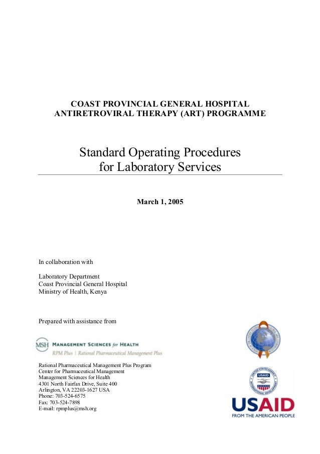 COAST PROVINCIAL GENERAL HOSPITAL ANTIRETROVIRAL THERAPY (ART) PROGRAMME  Standard Operating Procedures for Laboratory Ser...