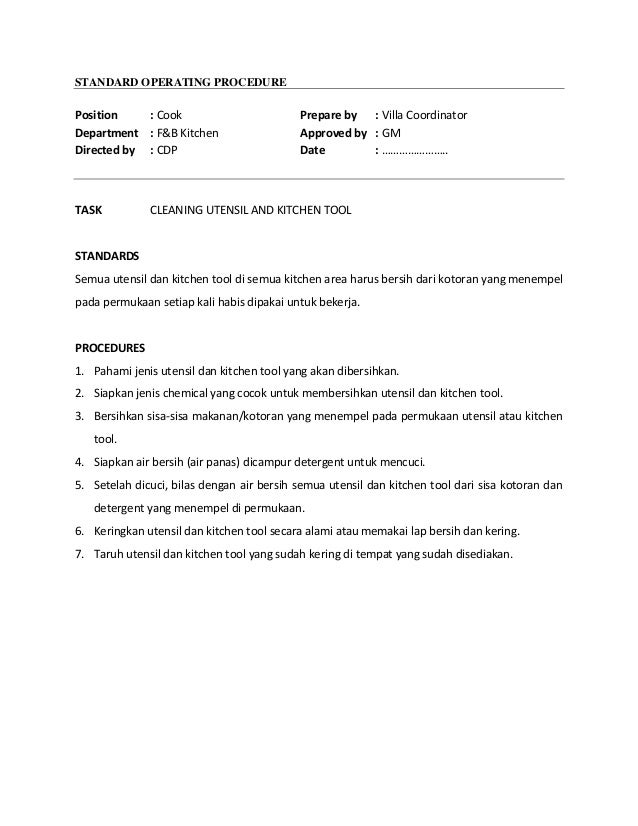kitchen standard operating procedure Page 1 of 2 standard operating procedure food & beverage task #: 103 department : kitchen task: objectives of training.