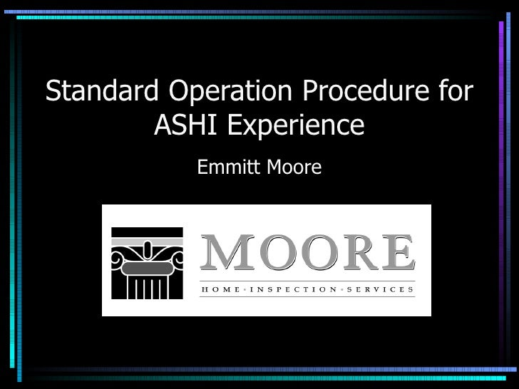 Standard Operation Procedure for ASHI Experience Emmitt Moore