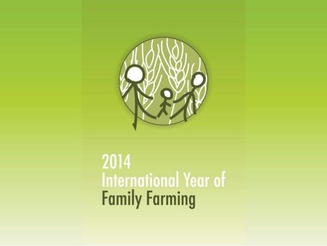 Standard presentation on International Year of Family Farming 2014 for Regional Dialogues