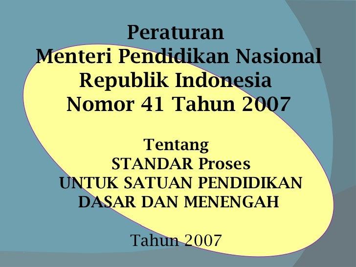 <ul><li> </li></ul><ul><li>Peraturan  </li></ul><ul><li>Menteri Pendidikan Nasional </li></ul><ul><li>Republik Indonesia ...