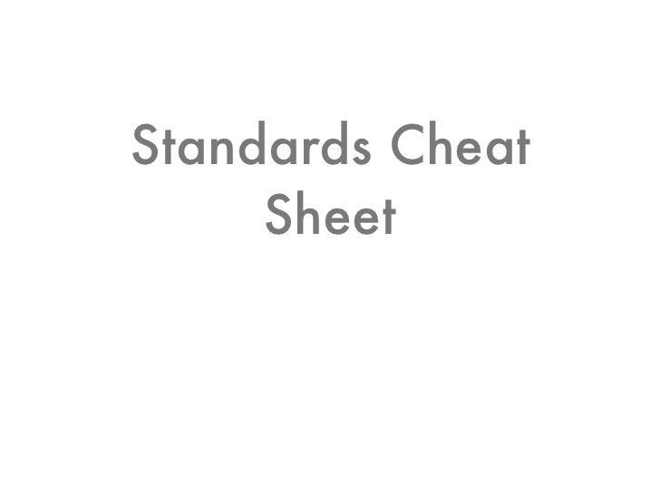 Standards Cheat Sheet