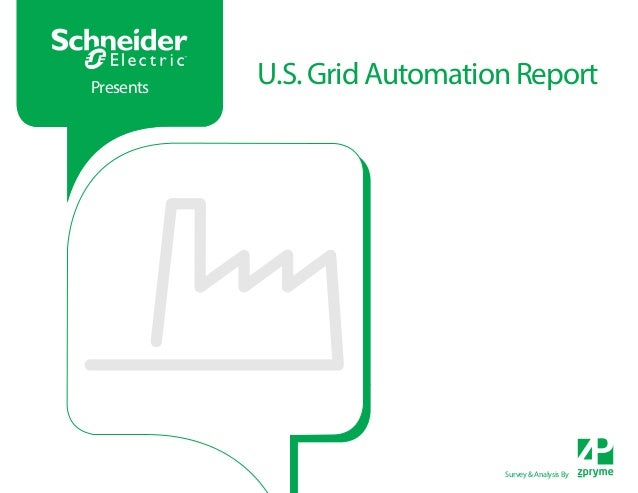 xx Title / Section  Presents  U.S. Grid Automation Report  Survey & Analysis By