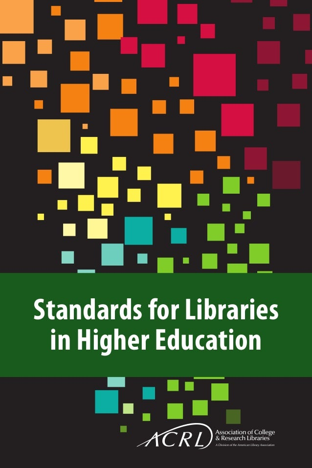 Standards libraries higher education