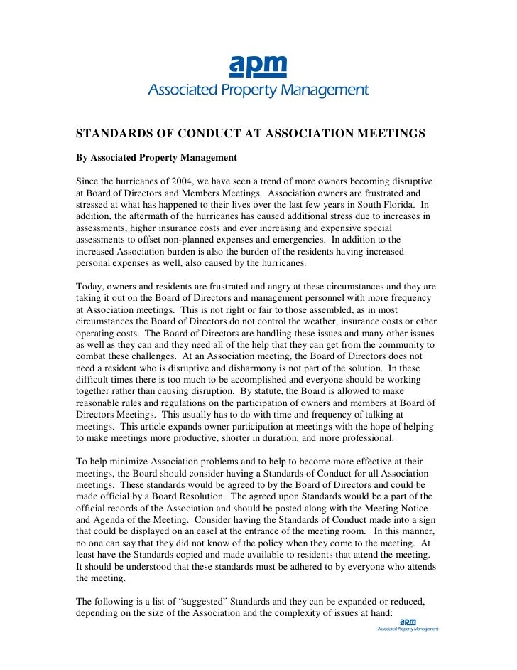 STANDARDS OF CONDUCT AT ASSOCIATION MEETINGS By Associated Property Management  Since the hurricanes of 2004, we have seen...