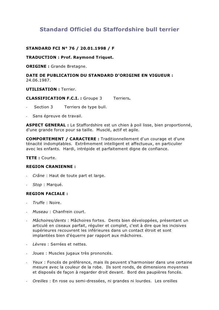 Standard Officiel du Staffordshire bull terrierSTANDARD FCI N° 76 / 20.01.1998 / FTRADUCTION : Prof. Raymond Triquet.ORIGI...