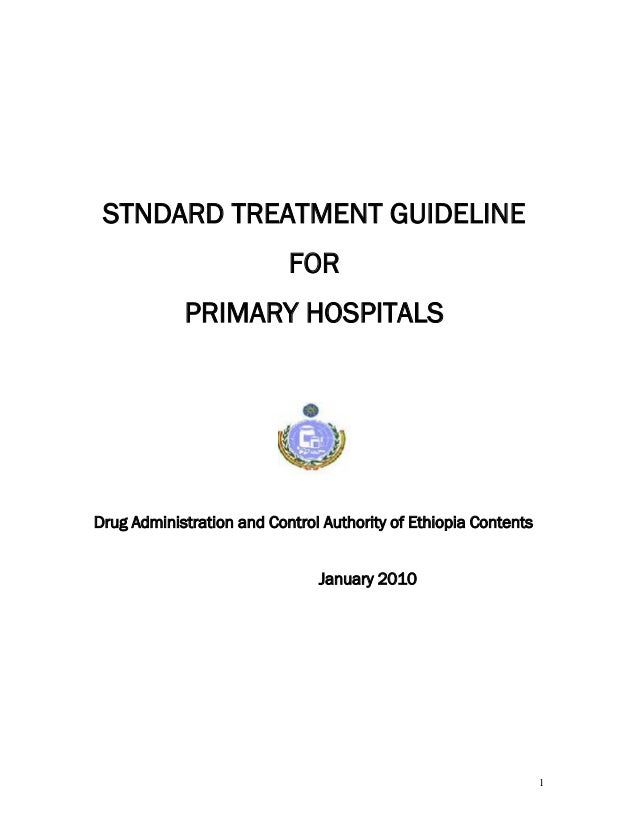 Standard treatment guideline for primary hospital  in ethiopia 2010
