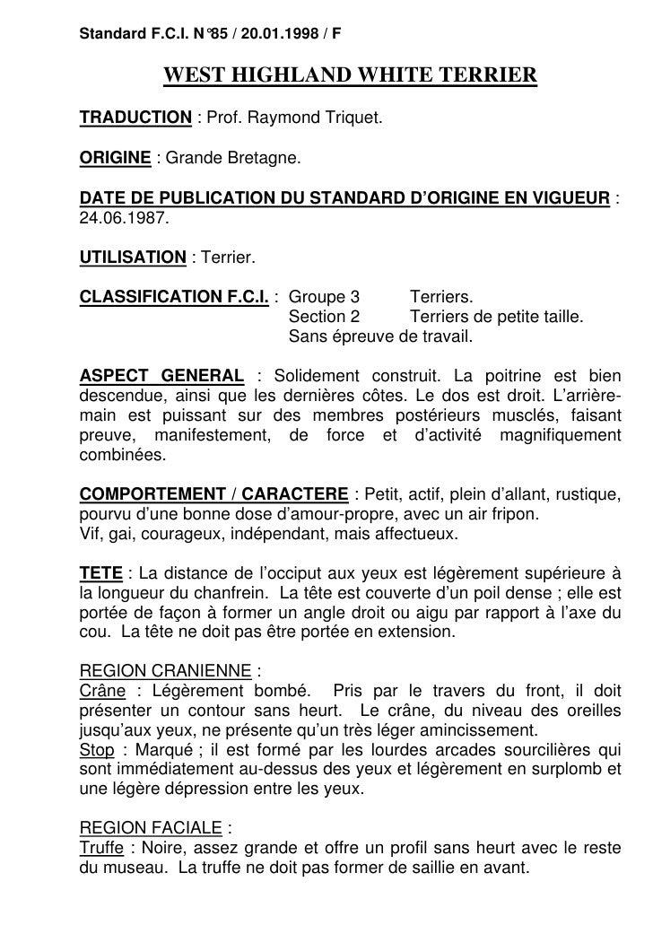 Standard F.C.I. N°85 / 20.01.1998 / F           WEST HIGHLAND WHITE TERRIERTRADUCTION : Prof. Raymond Triquet.ORIGINE : Gr...