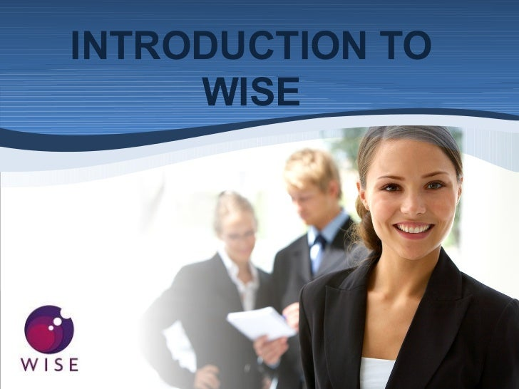 INTRODUCTION TO     WISE
