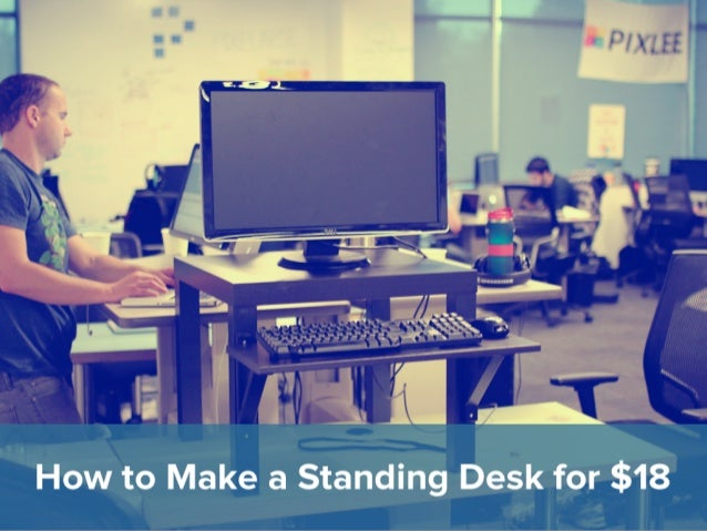 Make a Standing Desk for $18