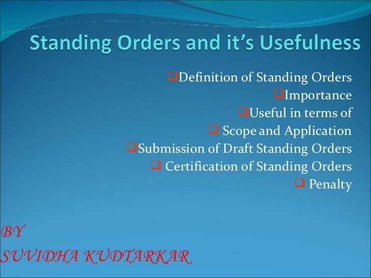 Definition of Standing Orders                                   Importance                            Useful in terms o...