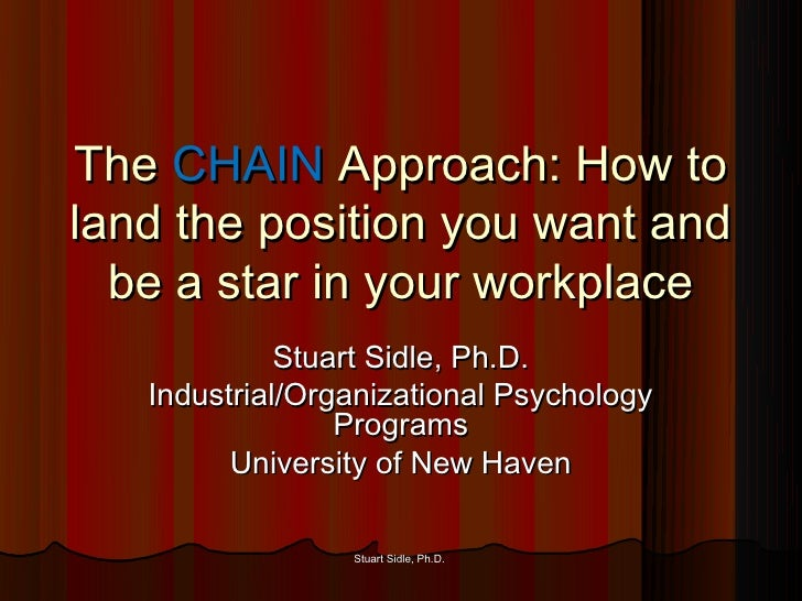 The CHAIN Approach: How to land the position you want and be a star in your workplace