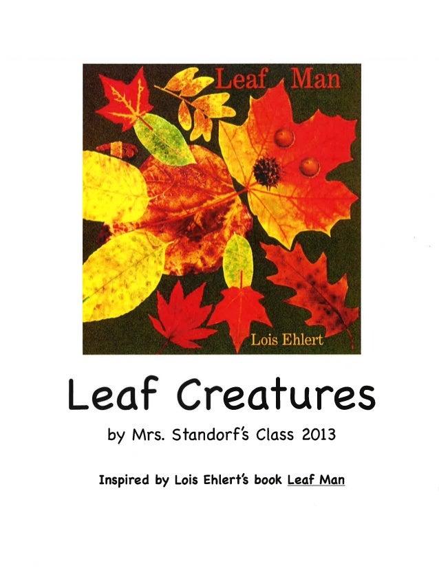 Mrs. Standorf's Class -- Leaf Creatures