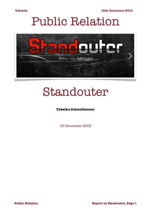 Tabatha                12th December 2013  Public Relation  Standouter Tabatha Schmidhauser  12 December 2013  Pub...