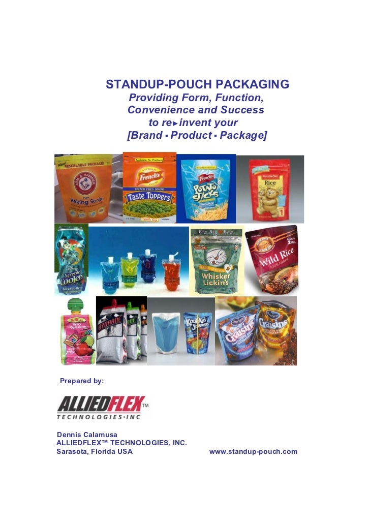 STANDUP-POUCH PACKAGING                 Providing Form, Function,                 Convenience and Success                 ...