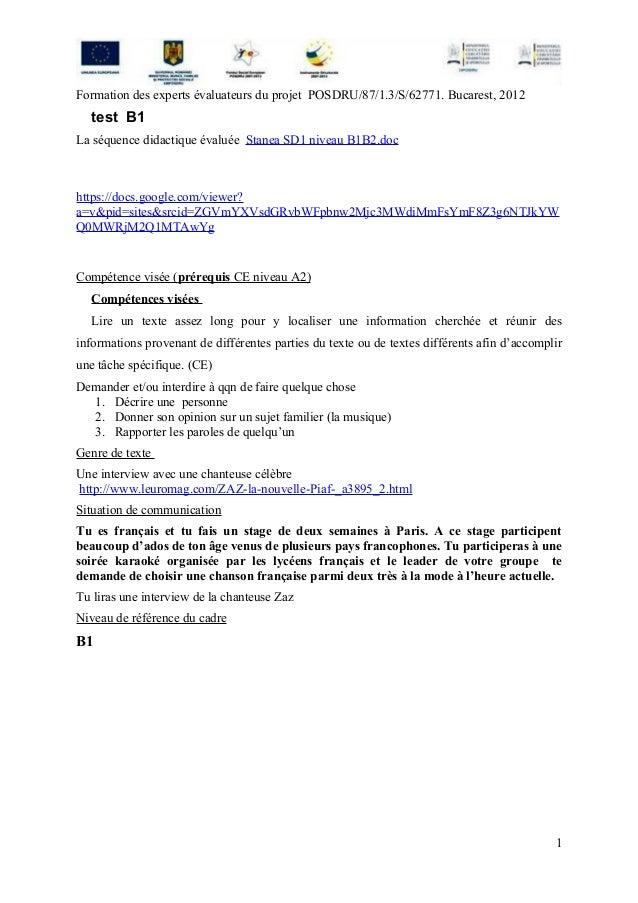 Formation des experts évaluateurs du projet POSDRU/87/1.3/S/62771. Bucarest, 2012  test B1La séquence didactique évaluée S...