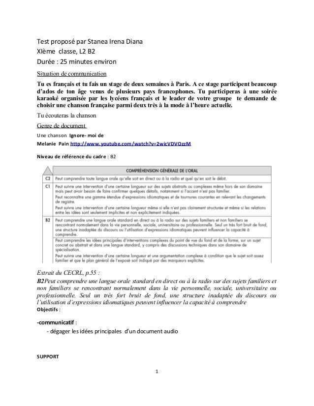 Test proposé par Stanea Irena DianaXIème classe, L2 B2Durée : 25 minutes environSituation de communicationTu es français e...