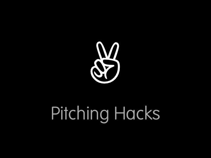 ✌ Pitching Hacks