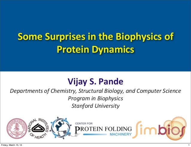 BIOS 203 Lecture 6: Some surprises in the biophysics of protein dynamics