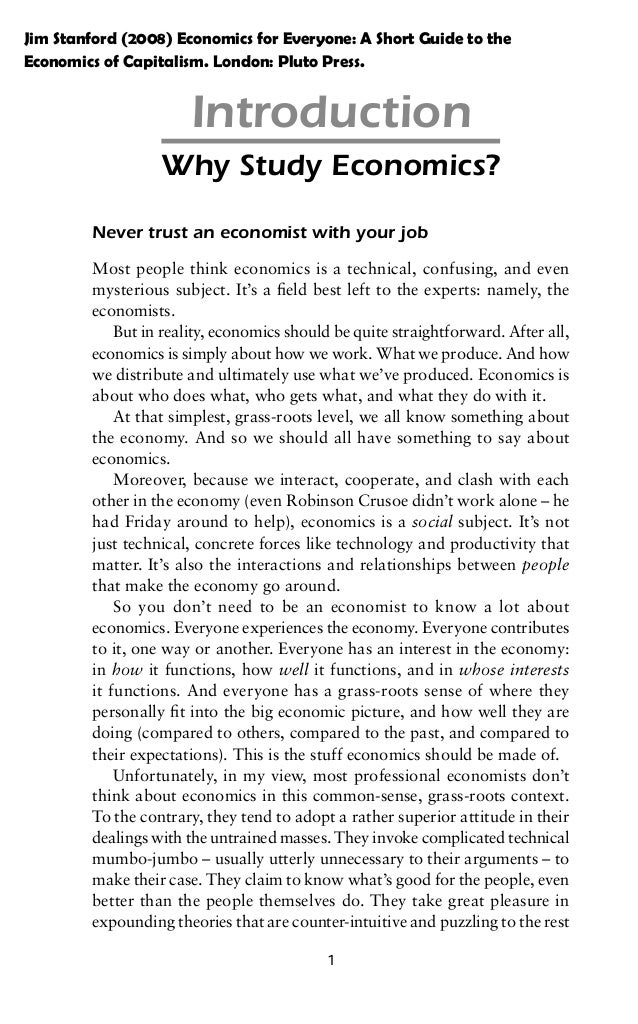 Jim Stanford (2008) Economics for Everyone: A Short Guide to the Economics of Capitalism. London: Pluto Press.  Introducti...