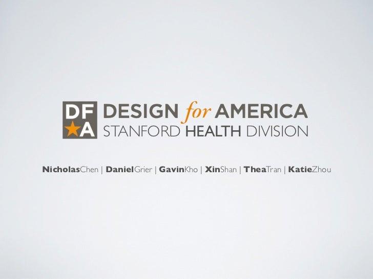 STANFORD HEALTH DIVISIONNicholasChen | DanielGrier | GavinKho | XinShan | TheaTran | KatieZhou