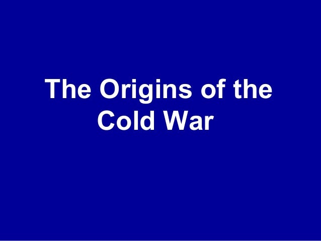 The Origins of the Cold War Stanford lesson 11.1 powerpoint