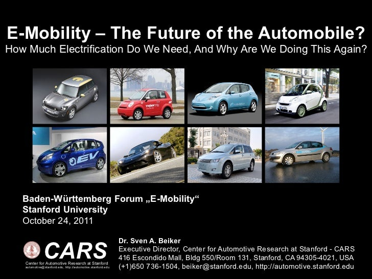 E-Mobility – The Future of the Automobile?How Much Electrification Do We Need, And Why Are We Doing This Again?   Baden-Wü...