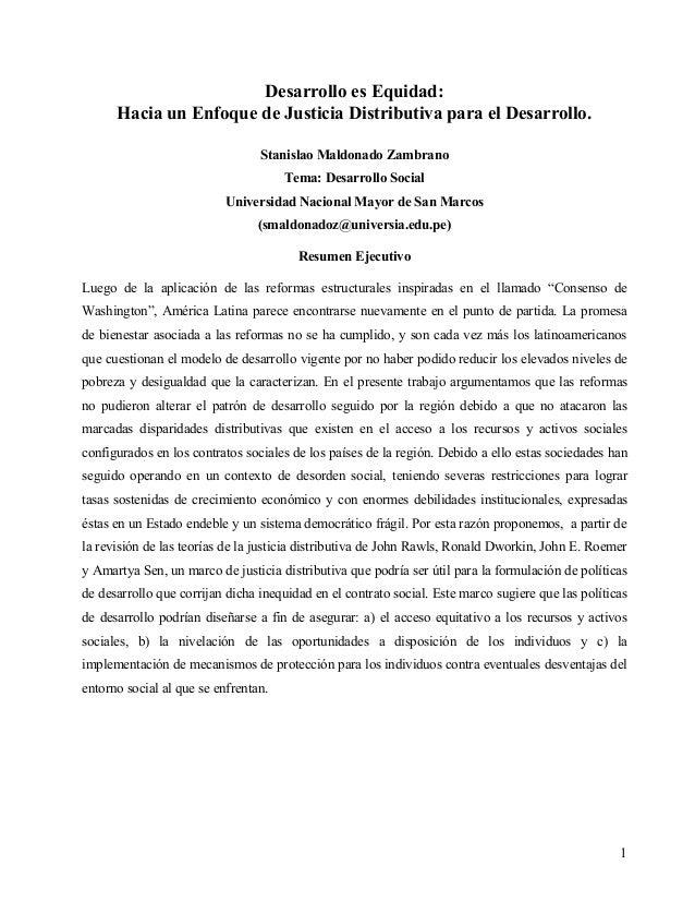 Desarrollo es Equidad:Hacia un Enfoque de Justicia Distributiva para el Desarrollo.Stanislao Maldonado ZambranoTema: Desar...