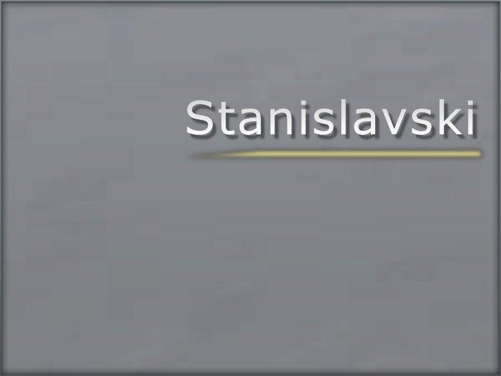 Stanislavski<br />