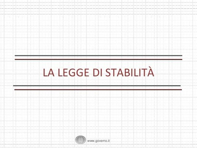 LALEGGEDI STABILITÀ  www.governo.it