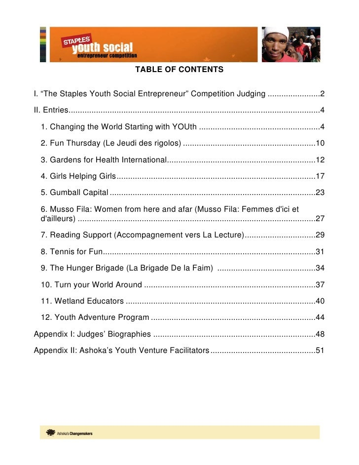 """TABLE OF CONTENTS  I. """"The Staples Youth Social Entrepreneur"""" Competition Judging .......................2  II. Entries......"""